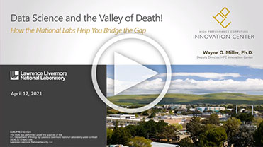 Data Science and the Valley of Death! How the National Labs Help You Bridge the Gap